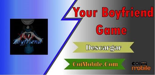 Your Boyfriend Game Mod APK 1.0