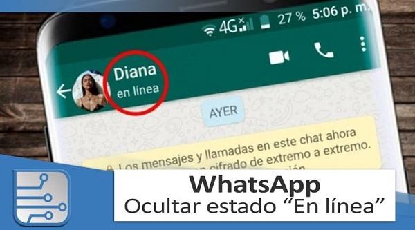 como no aparecer en linea en whatsapp sin aplicaciones