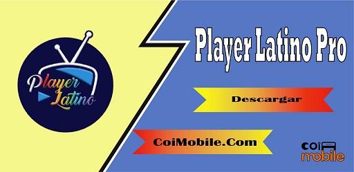 Player Latino Pro APK 2021
